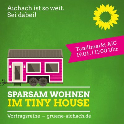 """Flyer für Vortrag """"Sparsam wohnen im Tiny House"""""""